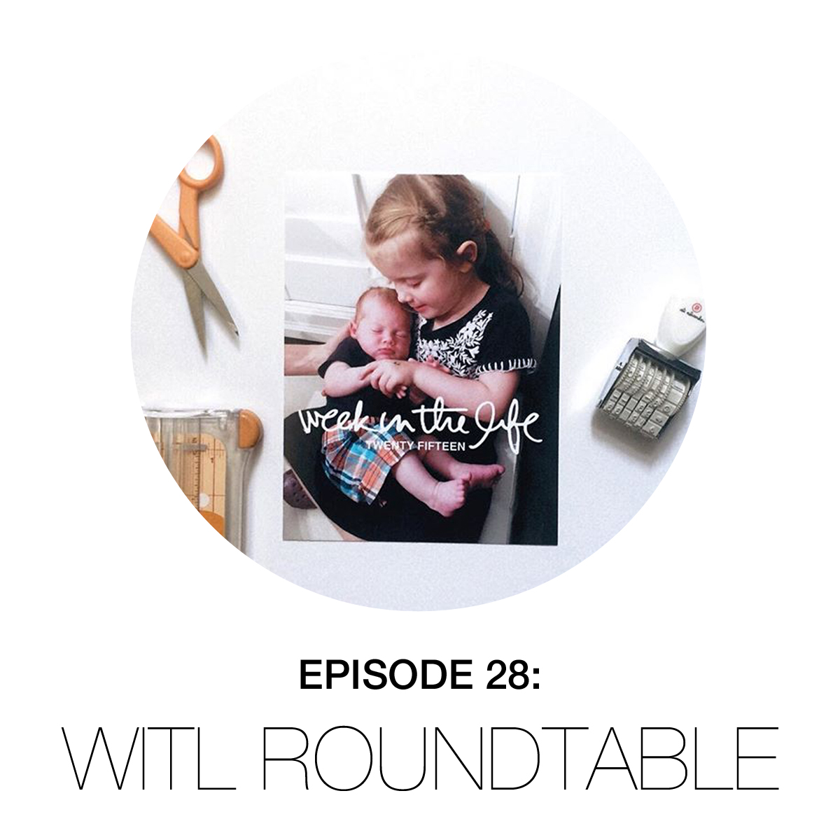 Episode 28: WITL Roundtable